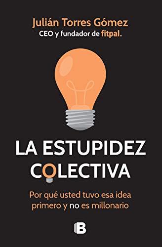 La Estupidez Colectiva libros de liderazgo