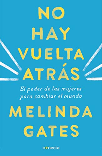 no hay vuelta atrás Melinda Gates